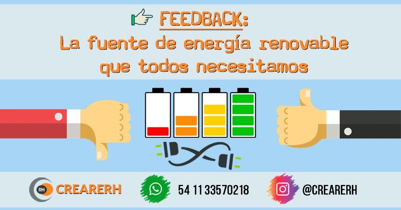 El Feedback: la fuente de energía renovable que todos necesitamos